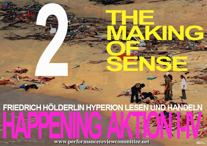 The Making Of Sense Aktion 2 / performancereviewcommittee